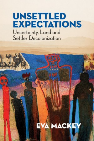 Image result for Unsettled Expectations : Uncertainty, Land and Settler Decolonization