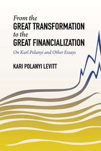 From the Great Transformation to the Great Financialization